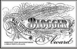 Very Inspiring Blogger Award - Awarded by pikeknight and olivethepeople