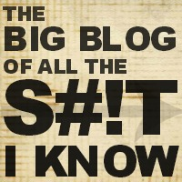 Big Blog of All the Shit I Know Logo
